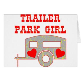 Trailer Park Girl Greeting Card