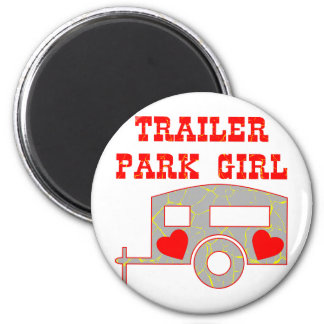 Trailer Park Girl Magnet