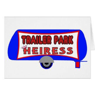 Trailer Park Heiress Card