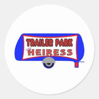 Trailer Park Heiress Classic Round Sticker