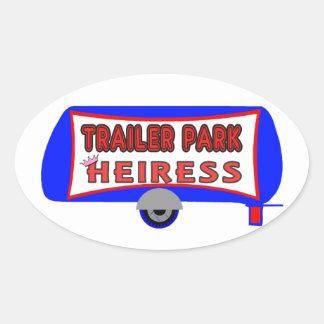 Trailer Park Heiress Oval Sticker