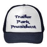 Trailer Park President Hat