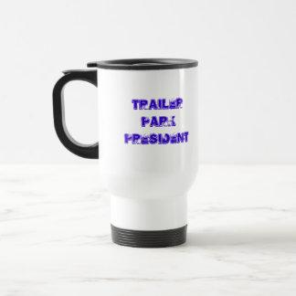 Trailer Park President Travel Mug