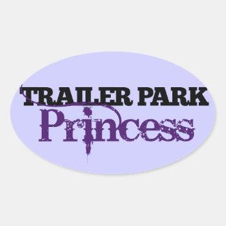 Trailer Park Princess cutie Oval Sticker