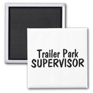 Trailer Park Supervisor 2 Inch Square Magnet