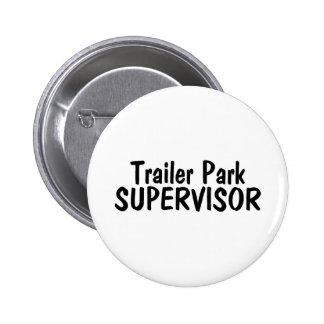Trailer Park Supervisor Pinback Button