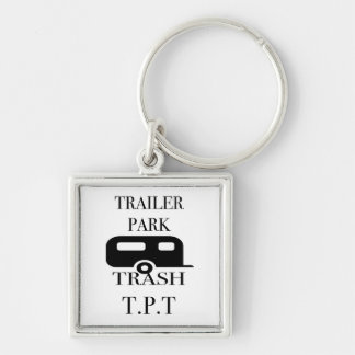 Trailer Park Trash Keychain