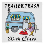 trailer park trash with class print