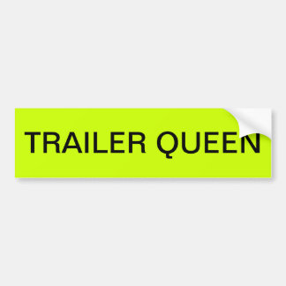 TRAILER QUEEN BUMPER STICKER