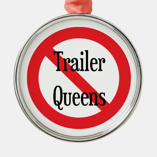 Trailer Queen Ornaments
