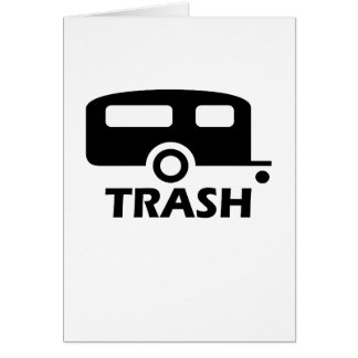 """""""Trailer Trash"""" Cards"""
