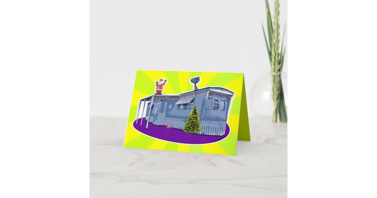Trailer Trash Christmas Card | Zazzle.com