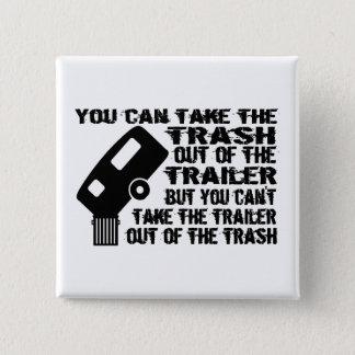 Trailer Trash Pinback Button