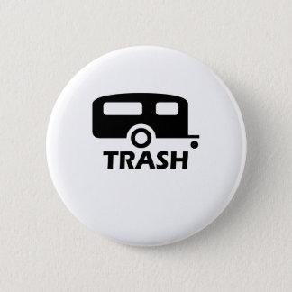 """Trailer Trash"" Pinback Button"