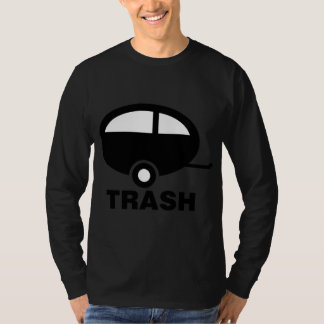 Trailer Trash ~ RV Travel Camping T-Shirt