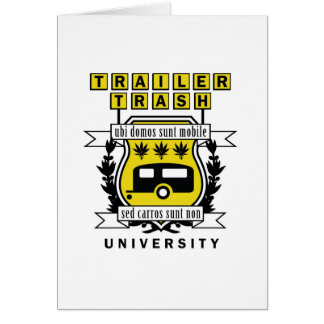 TRAILER TRASH UNIVERSITY CARD