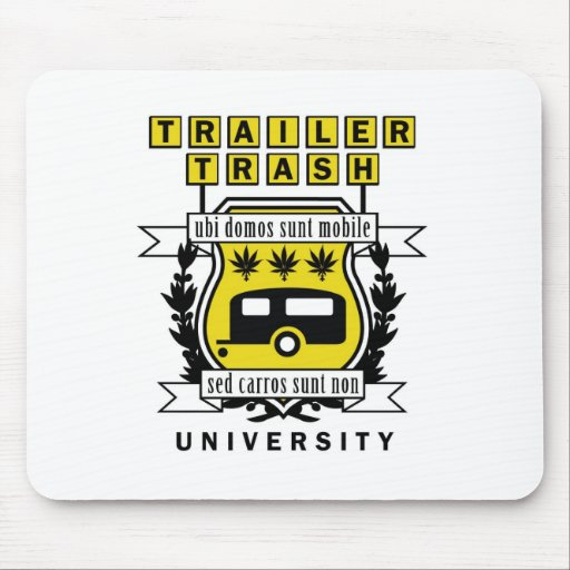 TRAILER TRASH UNIVERSITY MOUSE PAD