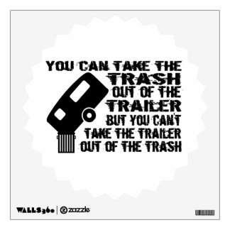 Trailer Trash Wall Sticker