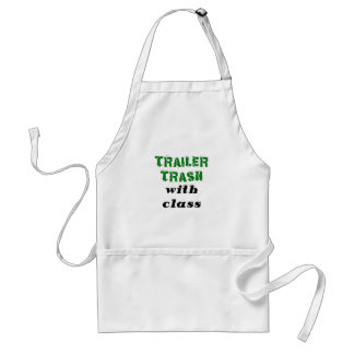 Trailer Trash with Class Adult Apron