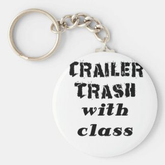 Trailer Trash with Class Keychains