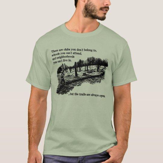 Trails Always Open Mens T-Shirt