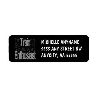 Train Enthusiast Extraordinaire Label