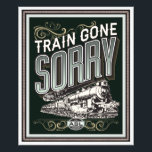 "Train gone sorry. photo print<br><div class=""desc"">hang it at home,  work or school.</div>"