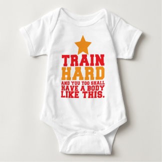 TRAIN HARD and you too shall have a body like this Tee Shirt