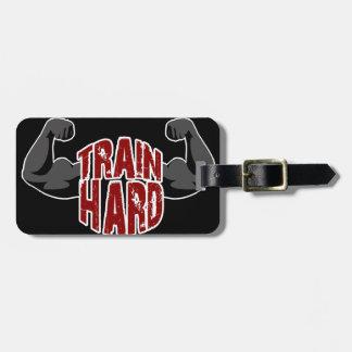 Train hard bag tag