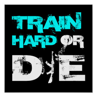 Train Hard or Die - Elite Fitness Poster Print
