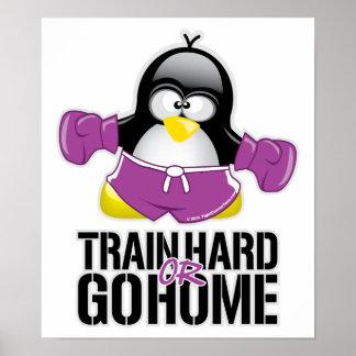 Train Hard or Go Home Penguin Poster
