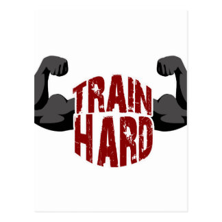 Train hard postcard