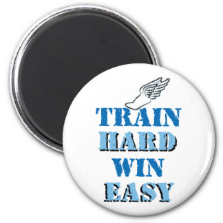 Train hard  Win Easy - Track and Field 2 Inch Round Magnet