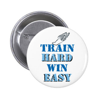 Train hard  Win Easy - Track and Field Button