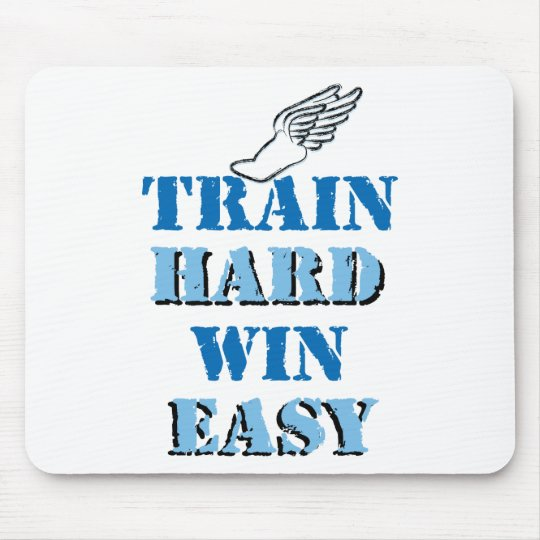 Train hard  Win Easy - Track and Field Mouse Pad