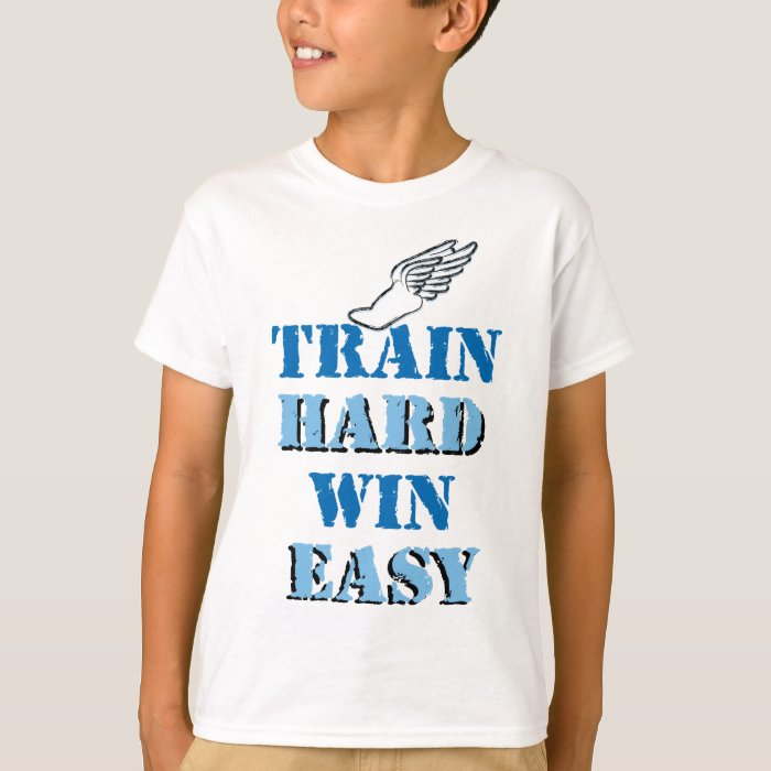 Train hard  Win Easy - Track and Field T-Shirt