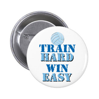 Train Hard, Win Easy - Volleyball Pins