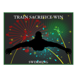 Train Sacrifice Win Swimming Poster