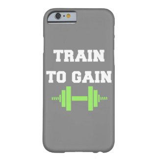 Train To Gain Barely There iPhone 6 Case