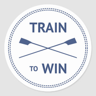 Train to win sport quote rowing motivation classic round sticker