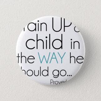 Train Up a Child... Button