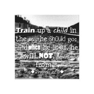 Train Up a Child...Proverbs 22:6 Canvas Canvas Print