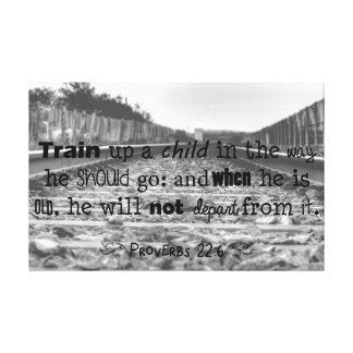 Train up a child...Proverbs Canvas Print