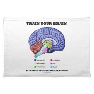 Train Your Brain Eliminate Sensation Of Fatigue Placemat