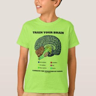 Train Your Brain Eliminate Sensation Of Fatigue T-Shirt