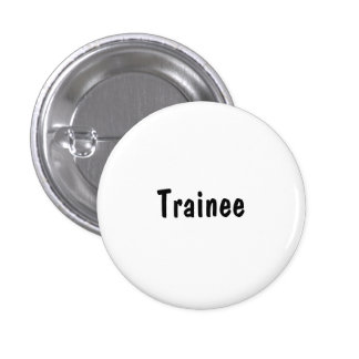 Trainee Pinback Buttons