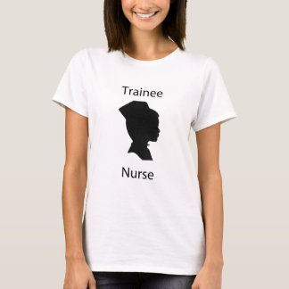 trainee nurse T-Shirt