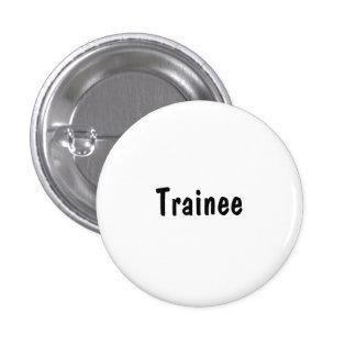 Trainee Pinback Button