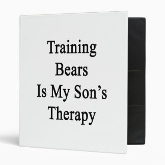 Training Bears Is My Son's Therapy Binder