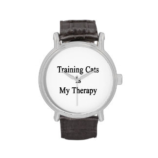 Training Cats Is My Therapy Wristwatches